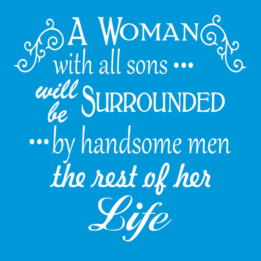 A Woman with all Sons or Daughters Stencil - Superior Stencils
