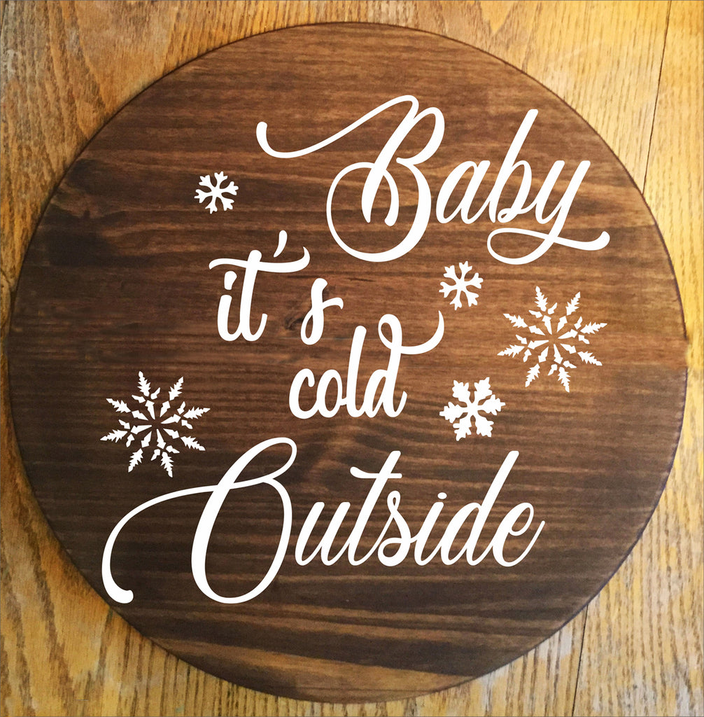 Baby it's Cold Outside Stencil 3 - Superior Stencils