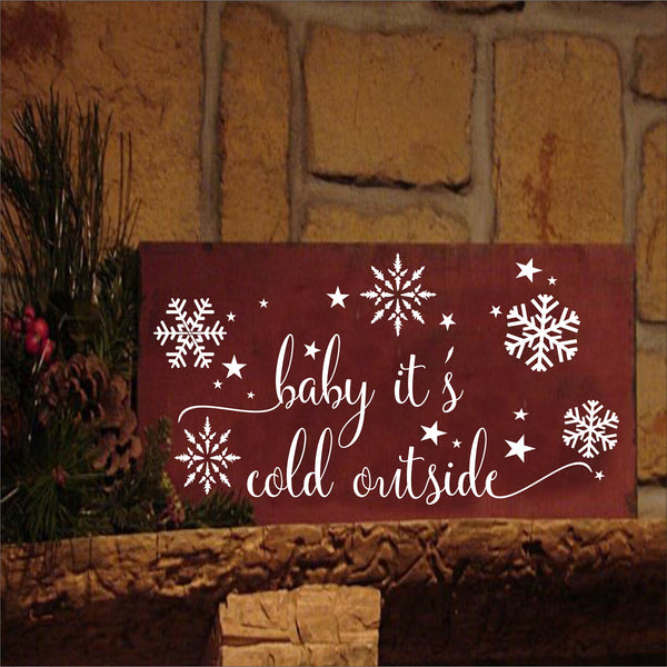 Baby it's cold outside Stencil - Superior Stencils