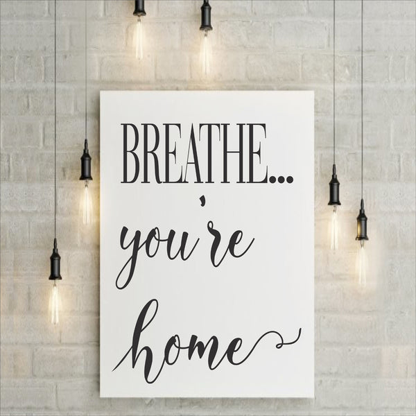 BREATHE you're home Stencil - Superior Stencils
