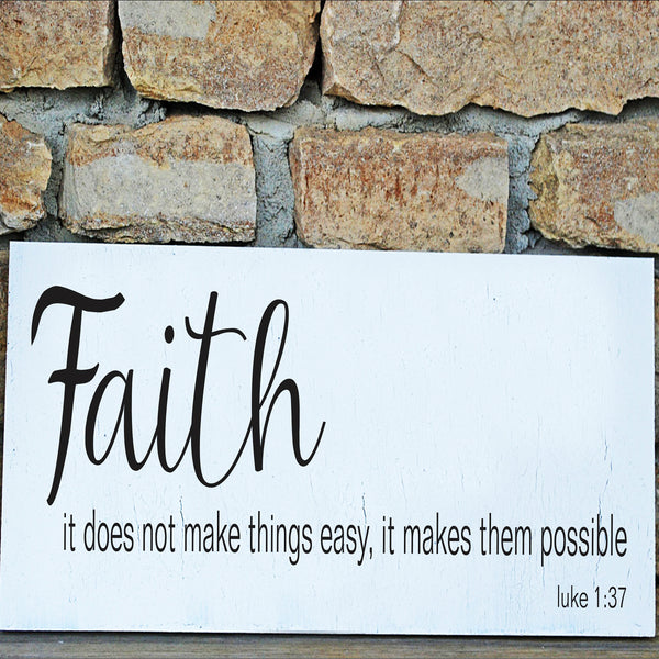 Faith makes things possible Stencil - Superior Stencils
