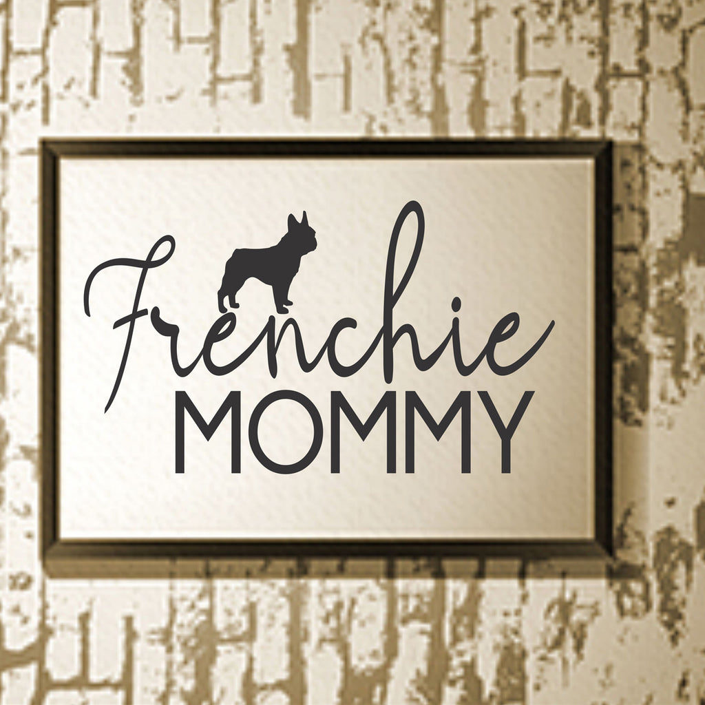 Frenchie Mommy Stencil - Superior Stencils