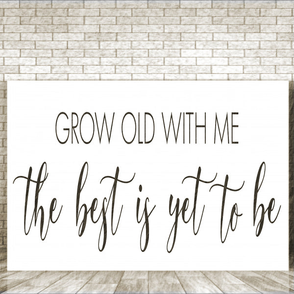 Grow Old With Me Stencil - Superior Stencils