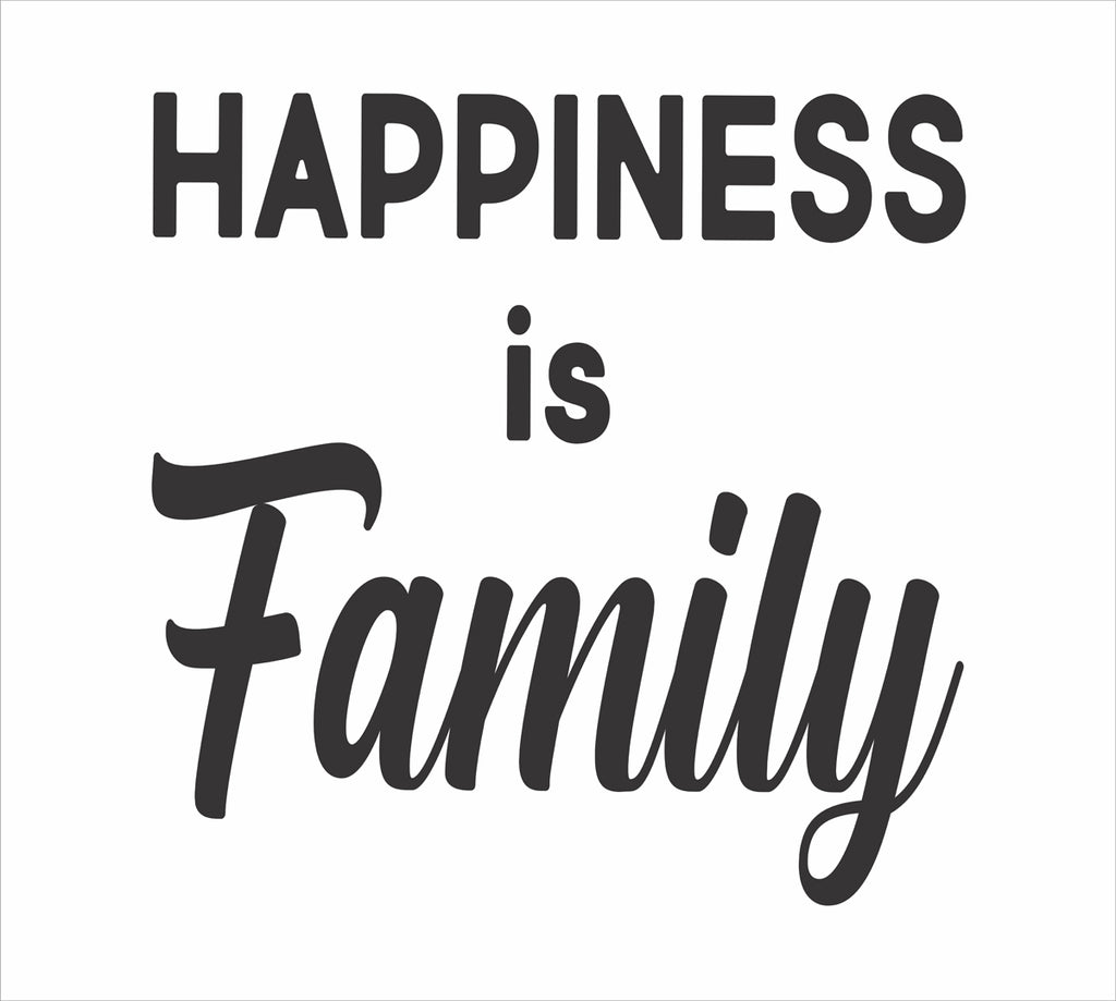 Happiness is Family Stencil 02 - Superior Stencils