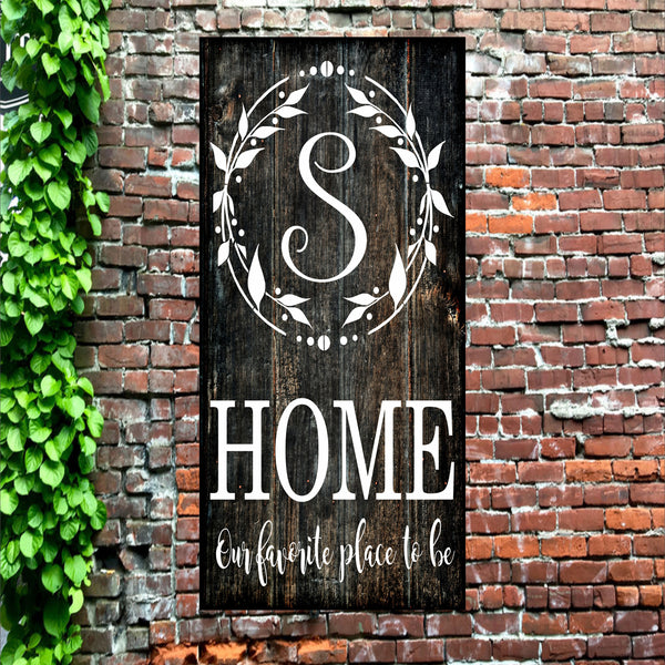 Custom Monogram Home is our favorite place to be - Stencil - Superior Stencils