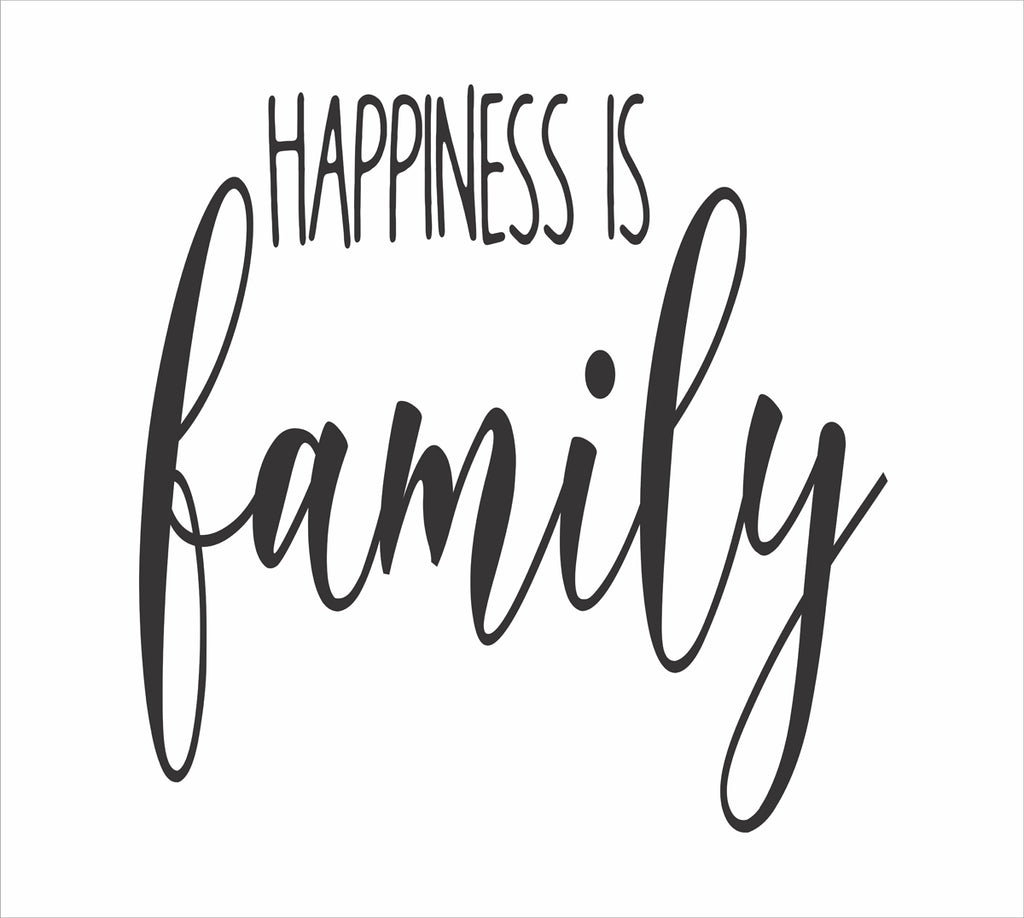 Happiness Is Family Stencil - Superior Stencils