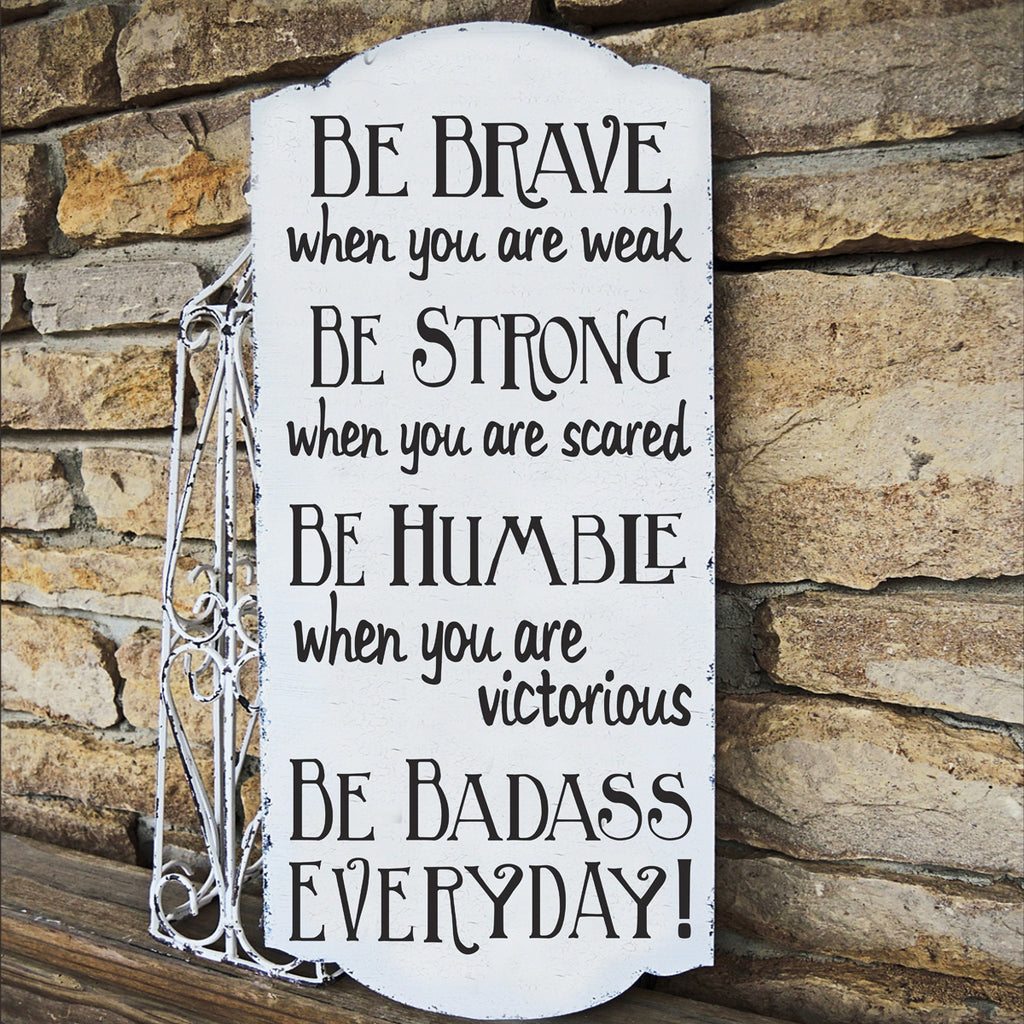 Be Strong Be Badass Stencil - Superior Stencils
