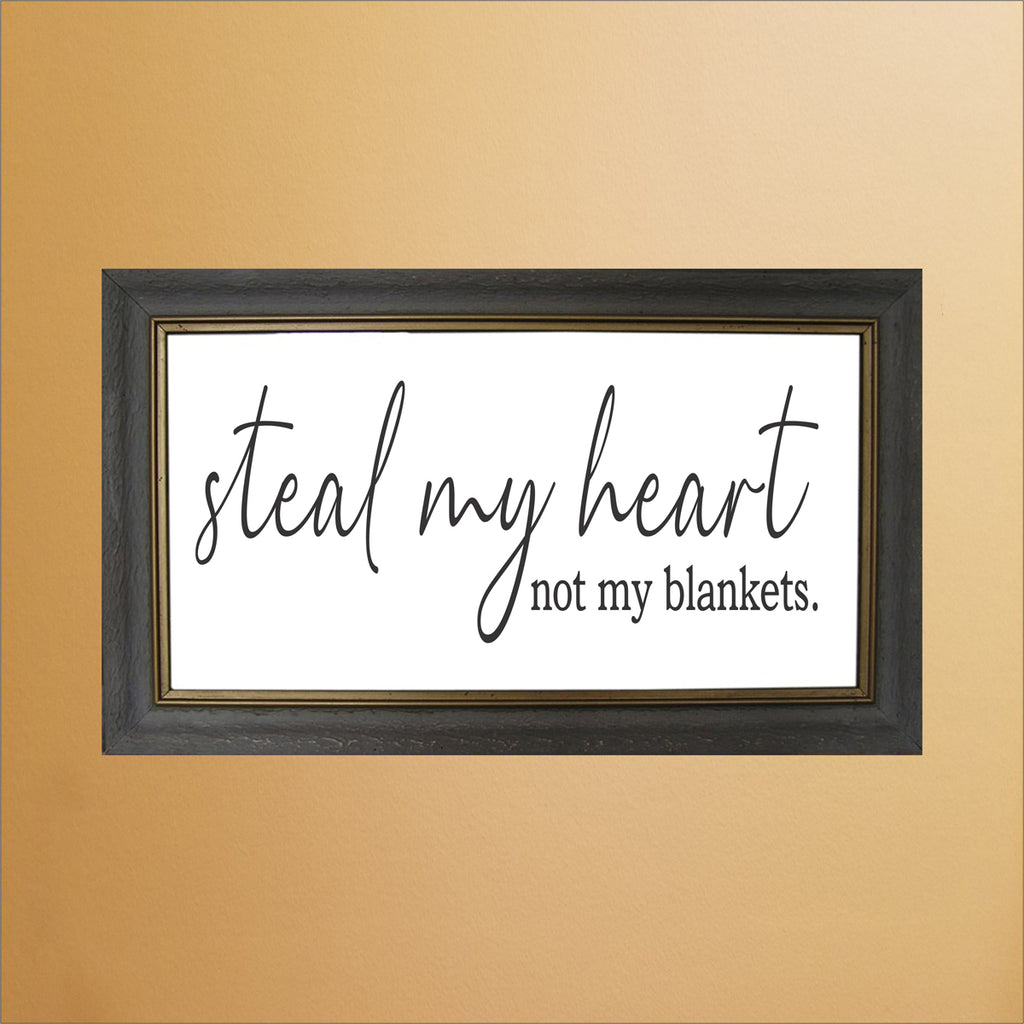 Steal my Heart not my blankets Stencil - Superior Stencils