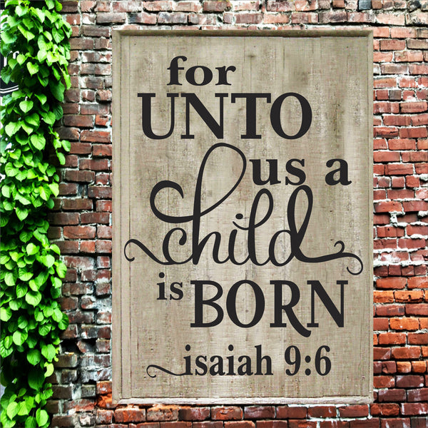 For Unto Us A Child Is Born - Christmas Stencil - Superior Stencils