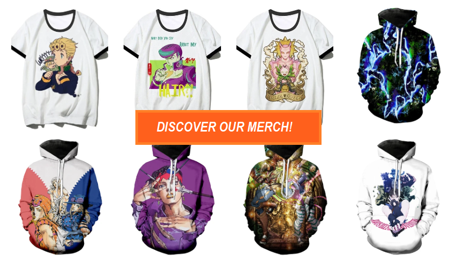 Discover our JoJo's Merch