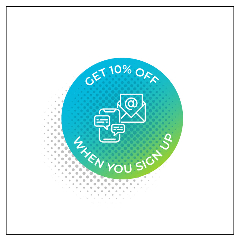 Get 10% Off when you sign up for SMS Text (standard text messaging rates apply)