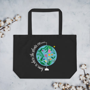 Home is Where The Plants Are Large Organic Tote Bag