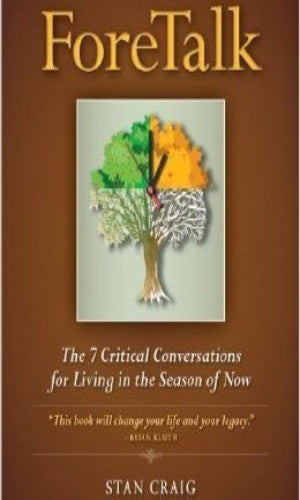 ForeTalk: 7 Critical Conversations for Living in the Season of Now