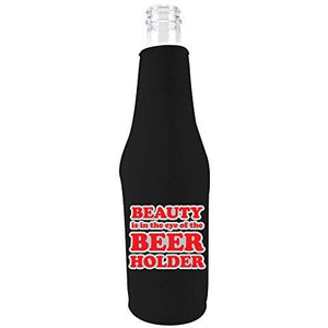 black zipper beer bottle koozie with beauty is in the eye of the beer holder design