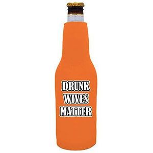 "orange beer bottle koozie with ""drunk wives matter"" funny text design"