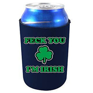 Feck You I'm Irish Can Coolie