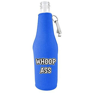 Whoop Ass Beer Bottle Coolie