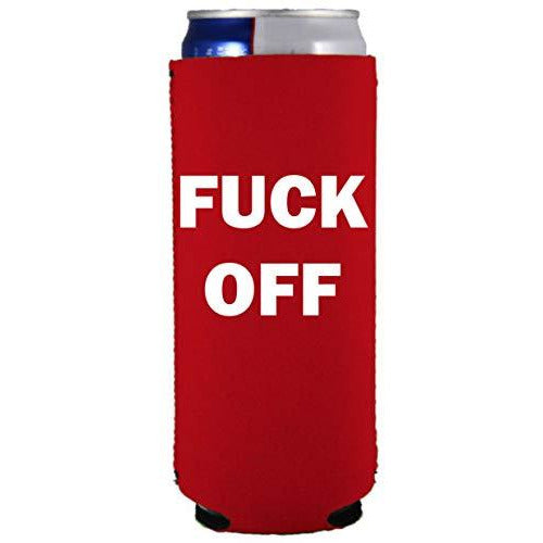 slim can koozie with fuck off design