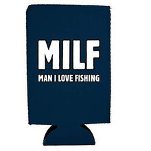 Load image into Gallery viewer, MILF Man I Love Fishing 16 oz. Can Coolie