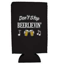 Load image into Gallery viewer, Don't Stop Beerlievin' 16 oz Can Coolie