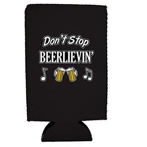 Don't Stop Beerlievin' 16 oz Can Coolie