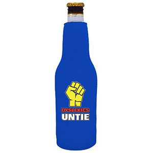royal blue zipper beer bottle koozie with Dyslexics Untie design