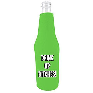 "bright green beer bottle koozie with ""drink up bitches"" funny text design"