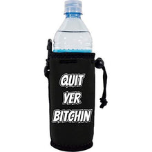 "Load image into Gallery viewer, black water bottle koozie with ""quit yer bitchin"" funny text design"