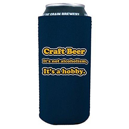 16 oz koozie with craft beer is a hobby design