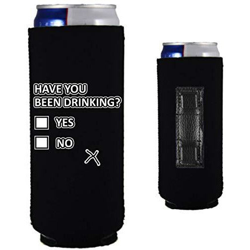 black magnetic slim can koozie with funny have you been drinking yes or no design