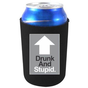 "black can koozie with ""drunk and stupid"" text and arrow up design"