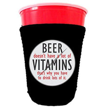 Load image into Gallery viewer, black party cup koozie with beer doesnt have alot of vitamins whats why you have to drink lots of it design