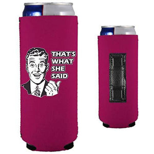 magenta magnetic slim can koozie with that's what she said and 50's guy funny design