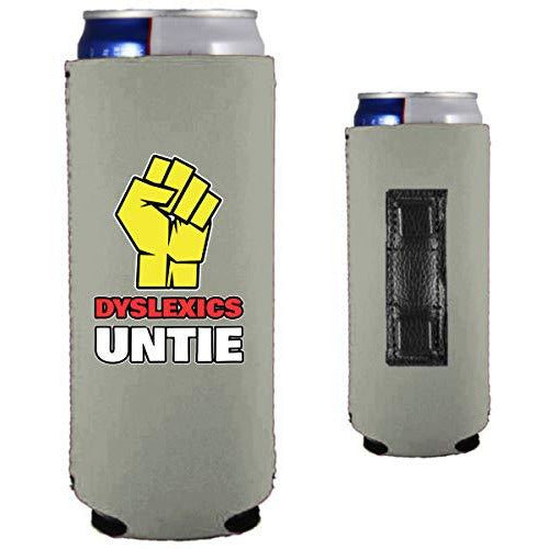 gray magnetic slim can koozie with dyslexics untie funny design and fist graphic