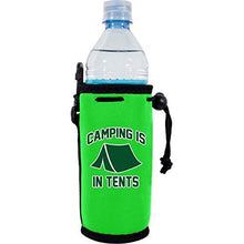 "Load image into Gallery viewer, neon green water bottle koozie with funny ""camping is in tents"" text design and tent graphic"