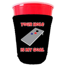 Load image into Gallery viewer, black party cup koozie with your hole is my goal design