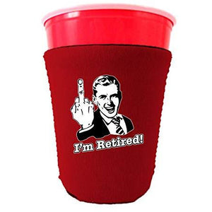 I'm Retired Party Cup Coolie
