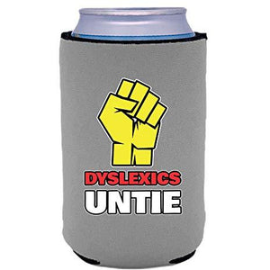 can koozie with dyslexics untie design