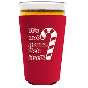 It's Not Gonna Lick Itself Pint Glass Coolie