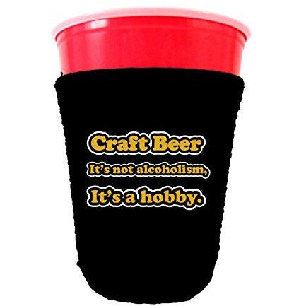 black party cup koozie with craft beer its not alcoholism its a hobby design