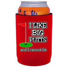 Load image into Gallery viewer, I Like Big Putts Full Bottom Can Coolie