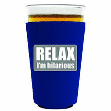 Load image into Gallery viewer, Relax Im Hilarious Pint Glass Coolie