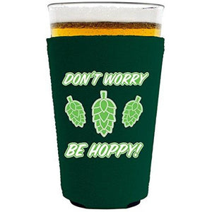 Don't Worry Be Hoppy! Pint Glass Coolie