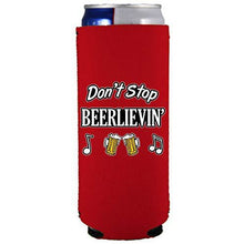 Load image into Gallery viewer, slim can koozie with dont stop beerlievin design