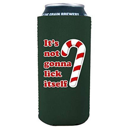 16 oz can koozie with its not gonna lick itself design