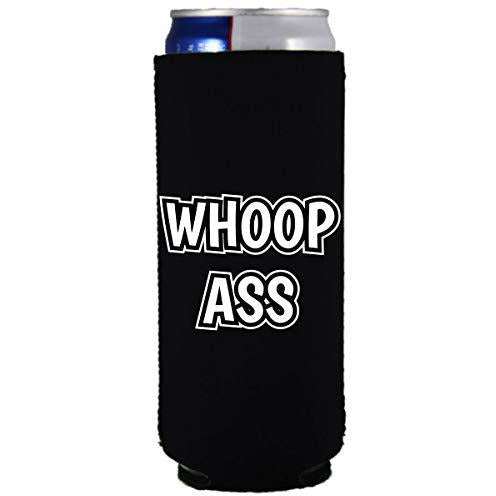 slim can koozie with whoop ass design