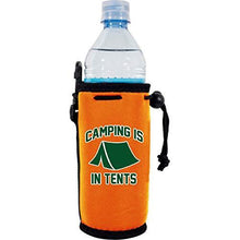 Load image into Gallery viewer, Camping is in Tents Water Bottle Coolie