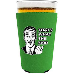 That's What She Said Pint Glass Coolie