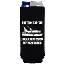 "Load image into Gallery viewer, black slim can koozie with ""pontoon captain, like a regular captain only more drunker"" funny text design"