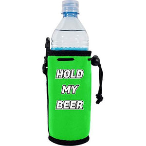 Hold My Beer Water Bottle Coolie